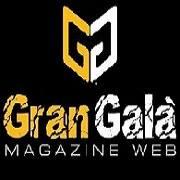 Gran Gala' Magazine