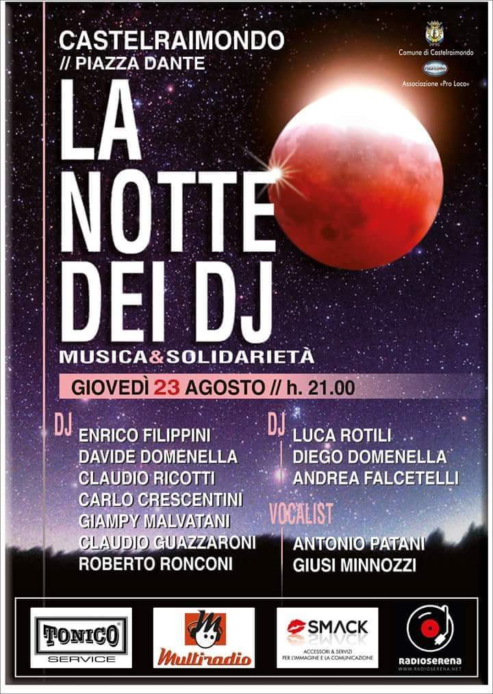 La Notte Dei Dj 5°Tappa Castelraimondo (MC) - Gran Galà